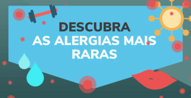 Descubra as alergias mais raras