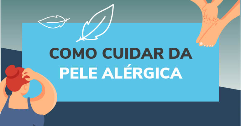 Como cuidar da pele alergica